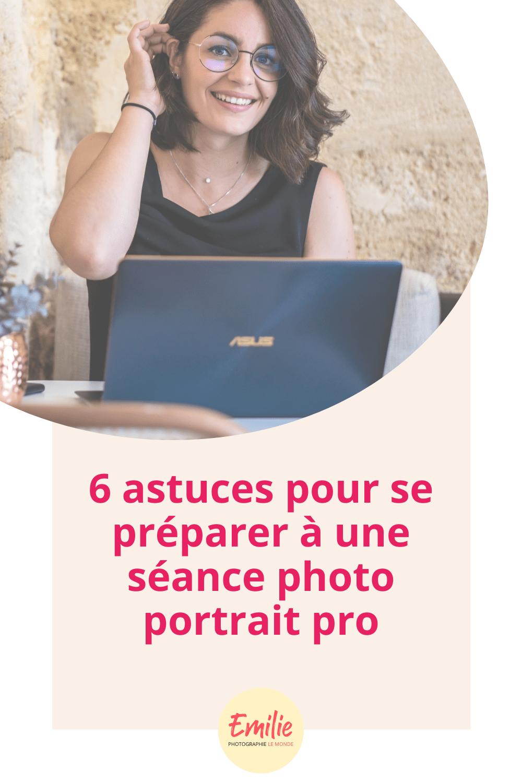 6 astuces pour se préparer à une séance photo portrait pro-min